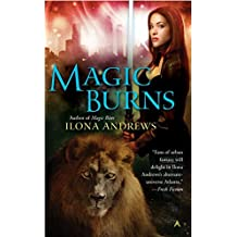 [Magic Burns] (By: Ilona Andrews) [published: April, 2008]