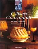 L'Alsace gourmande de Marc Haeberlin