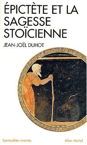 Epictète et la sagesse stoïcienne