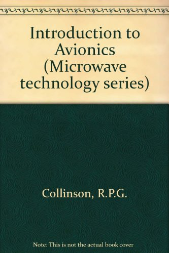Introduction to Avionics (Microwave technology series)