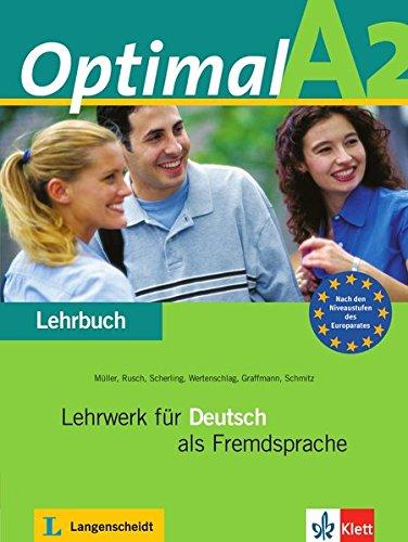 Optimal A2 - Lehrbuch A2 : Lehrwerk für Deutsch als Fremdsprache par Reiner Schmidt