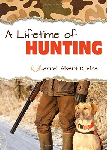 A Lifetime of Hunting