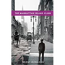 The Manhattan Island Clubs: A John Le Brun Novel, Book 3