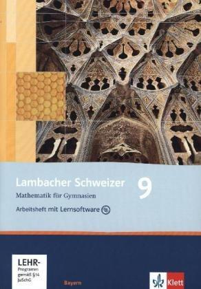 Lambacher Schweizer Mathematik 9. Ausgabe Bayern: Arbeitsheft plus Lösungsheft und Lernsoftware Klasse 9 (Lambacher Schweizer. Ausgabe für Bayern ab 2003)