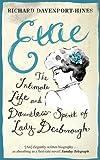 Ettie: The Intimate Life And Dauntless Spirit Of Lady Desborough: The Life and World of Lady Desborough
