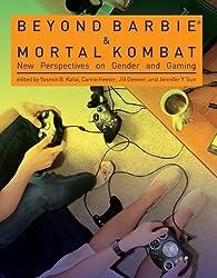Beyond Barbie and Mortal Kombat