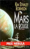 Mars la rouge by Kim Stanley Robinson (November 01,1994) - Presses de la Cit? (Les) (November 01,1994)