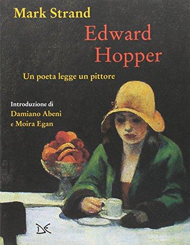 edward-hopper-un-poeta-legge-uno-pittore-ediz-a-colori