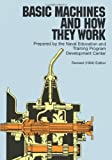 Basic Machines and How They Work by Naval Education And Training Program (1971) Paperback