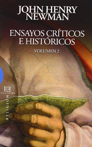 Ensayos criticos e historicos/Essays Critical and Historical: 2 (Ensayos/Essays)