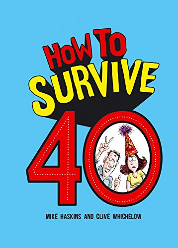 How to Survive 40 Book - Hardcover or Kindle