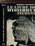 Le livre du mystérieux inconnu - LAFFONT