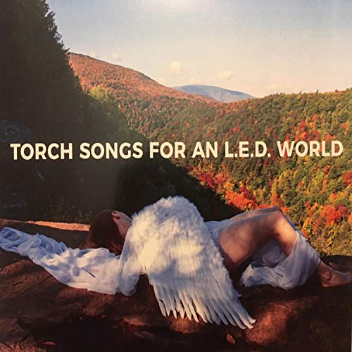 Kool Band (Torch Songs for an L.E.D. World)