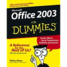Microsoft Office 2003 For Dummies 1st edition by Wang, Wallace (2003) Paperback