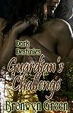 Guardian's Challenge (Dark Destinies Book 2)