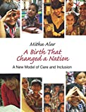 #10: A Birth That Changed a Nation: A New Model of Care and Inclusion