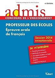 Concours Professeur des écoles - Épreuve orale de français - Session exceptionnelle 2014