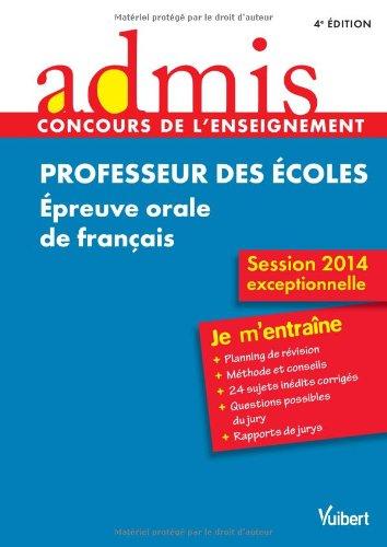 Concours Professeur des écoles - Épreuve orale de français - Session exceptionnelle 2014 par Collectif