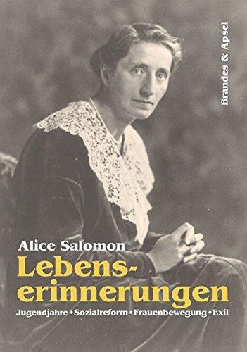 Lebenserinnerungen: Jugendjahre, Sozialarbeit, Frauenbewegung, Exil