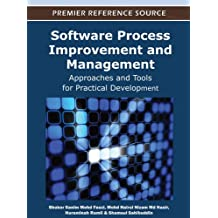 Software Process Improvement and Management: Approaches and Tools for Practical Development