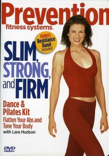Prevention Fitness Systems – Slim, Strong & Firm by Lara Hudson by Lara Hudson