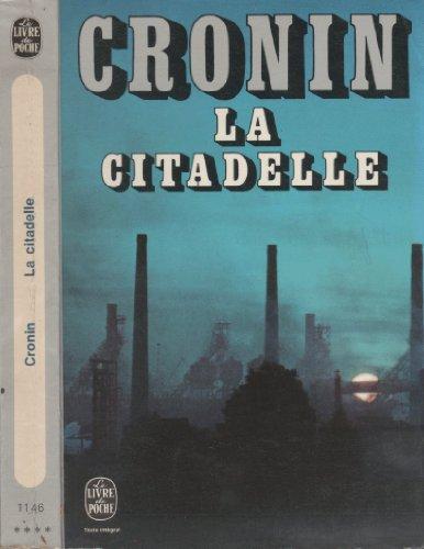 La citadelle par A. J. Cronin