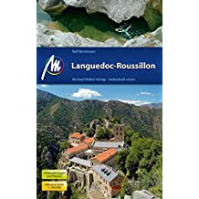 Languedoc-Roussillon: Reiseführer mit vielen praktischen Tipps.