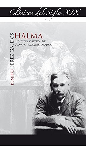 Halma (Benito Pérez Galdós) (Clásicos del siglo XIX)