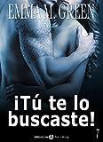 ¡Tú te lo buscaste! - 7 (French Edition)