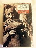 Gavin Maxwell: A Life