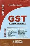 Centax Publcations GST : A Practical Guide by Dr. M. Govindarajan