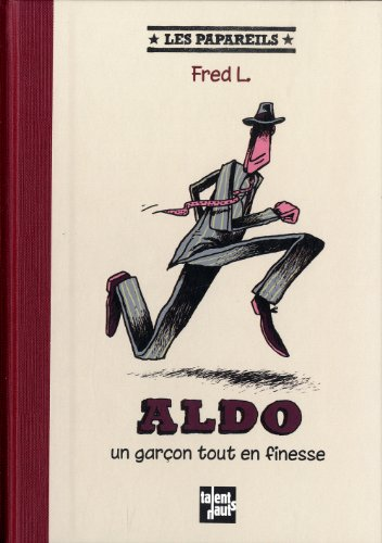 "<a href=""/node/6683"">Aldo un garçon tout en finesse</a>"