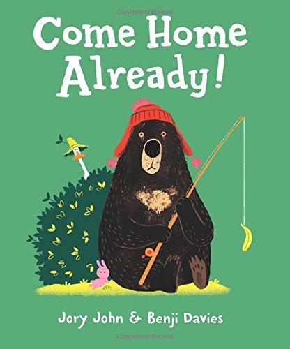 Come Home Already! por Jory John