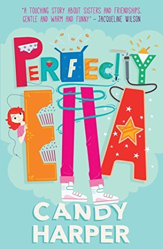 The Strawberry Sisters: Perfectly Ella by Candy Harper (2015-04-23)