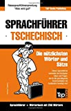 Sprachführer Deutsch-Tschechisch und Mini-Wörterbuch mit 250 Wörtern - Andrey Taranov