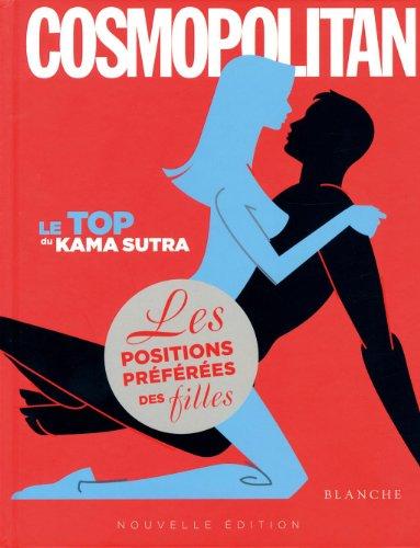 Le top du kama sutra cosmopolitan - Les positions préférées des filles par Collectif