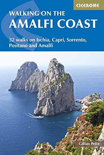 Walking on the Amalfi Coast: 32 Walks on Ischia, Capri, Sorrento, Positano and Amalfi (International Walking) por Gillian Price