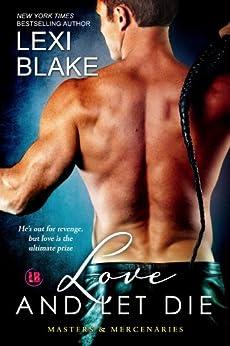 Love and Let Die (Masters and Mercenaries Book 5) by [Blake, Lexi]