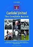 Carlisle United: The Complete Record