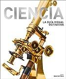 Ciencia: La Guía Visual Definitiva