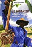 Le bananier : Un si�cle d'innovations...