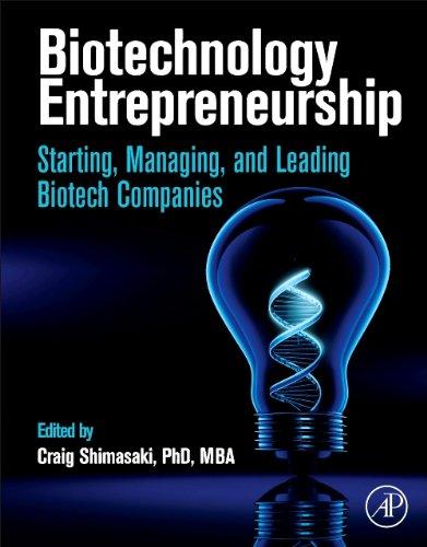 biotechnology-entrepreneurship-starting-managing-and-leading-biotech-companies