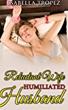 Reluctant Wife, Humiliated Husband: Interracial Cuckold Reluctant Hotwife Romance