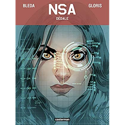 NSA, Tome 2 : Dédale