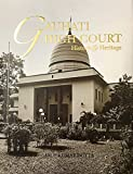 Gauhati High Court : History and Heritage