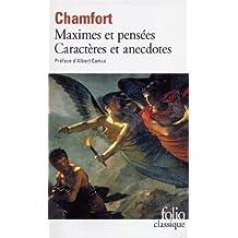 Maximes et pensées : Caractères et anecdotes