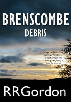 Brenscombe: Book 1. Debris by [Gordon, RR]