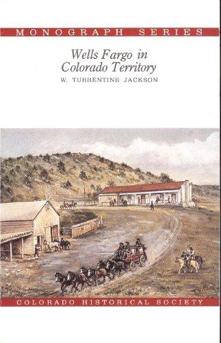 wells-fargo-in-colorado-territory-colorado-historical-society-monograph-series