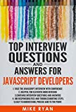 Java Script : Top Interview Questions and Answers for JavaScript Developers: Face the JavaScript interview with confidence (Java Programming, Java for ... started with Java, ) (English Edition)