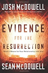 Evidence for the Resurrection by Josh McDowell (2008-12-31)